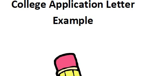 College Admission Application Letter - buywritefastessaycom
